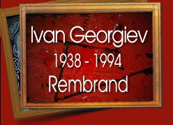Ivan Georgiev - Rembrand